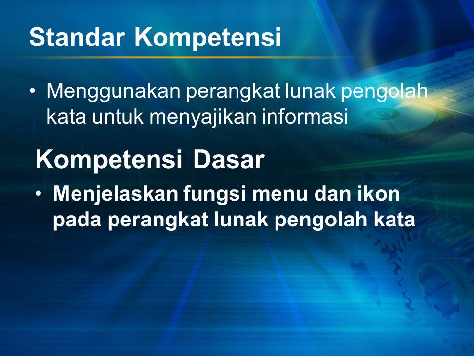 MENU DAN IKON PERANGKAT LUNAK PENGOLAH KATA M. AGUSTINA DIYANING S., S.SI.