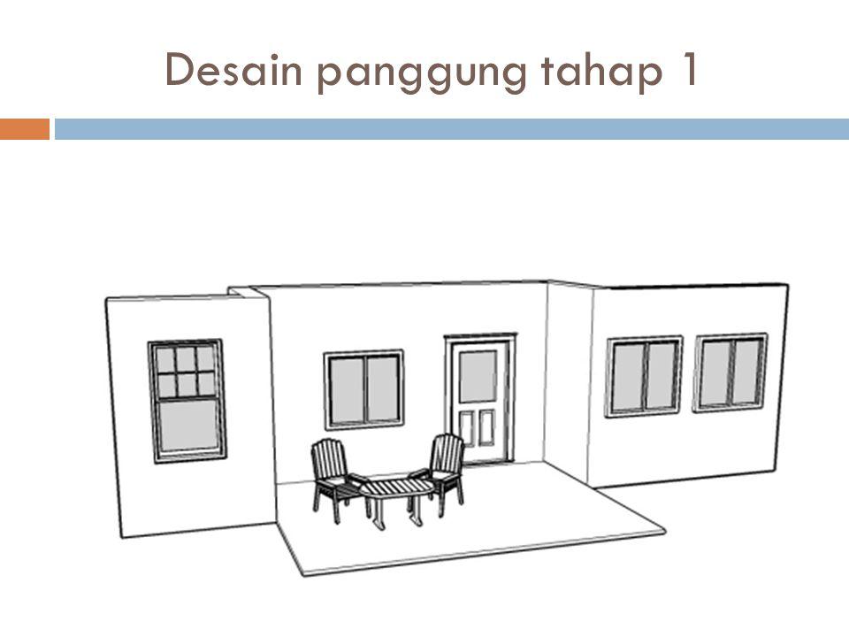 Desain panggung tahap 1