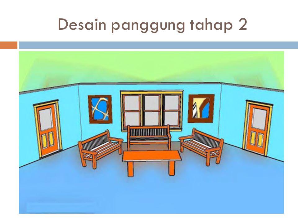 Desain panggung tahap 2