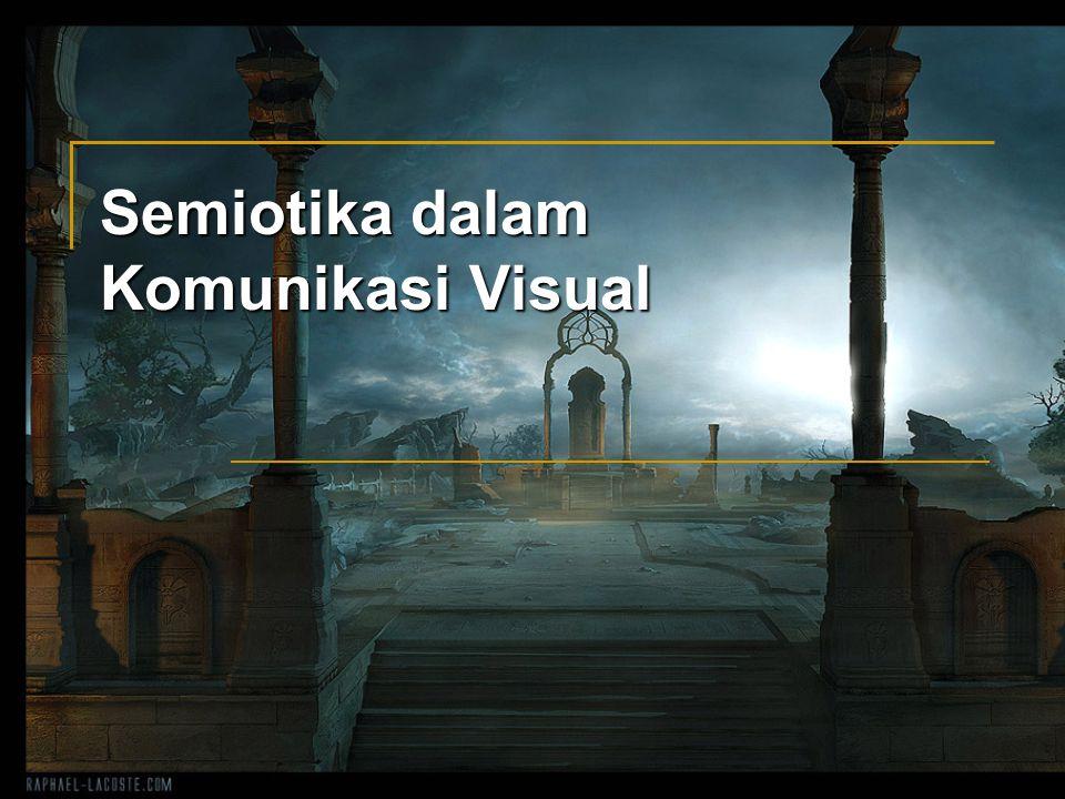 Semiotika dalam Komunikasi Visual