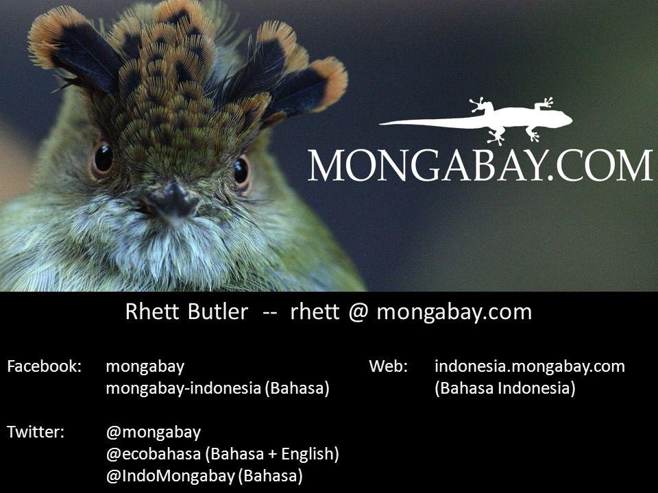 Facebook:mongabayWeb:indonesia.mongabay.com mongabay-indonesia (Bahasa)(Bahasa Indonesia) Twitter:@mongabay @ecobahasa (Bahasa + English) @IndoMongaba