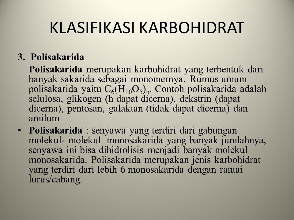KLASIFIKASI KARBOHIDRAT 2. Disakarida Disakarida merupakan karbohidrat yang terbentuk dari dua molekul monosakarida yang berikatan melalui gugus -OH d