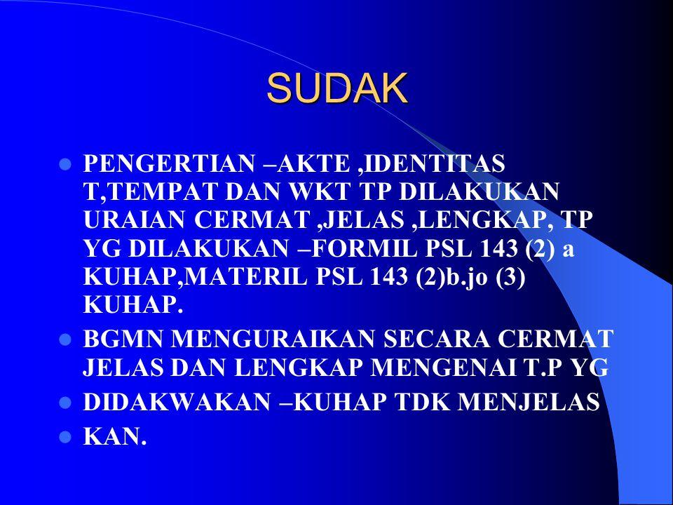 P.21 PENYERAHAN T.J TERSANGKA DAN BRG BUKTI KPD PU 8(3) B ) PU BERPENDAPAT.DITUNTUT,TDK DITUNTUT----ALASAN--- 1. TDK TERDAPAT CUKUP BUKTI. DEEPONER (