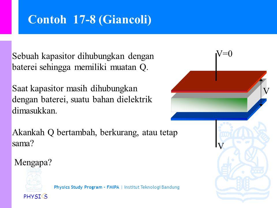 Physics Study Program - FMIPA | Institut Teknologi Bandung PHYSI S (c) Berapa besarnya medan listrik di antara kedua pelat.