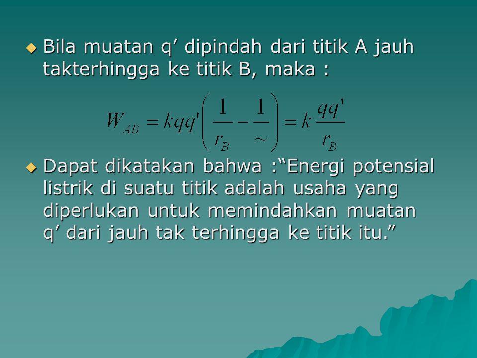 2.Potensial listrik.