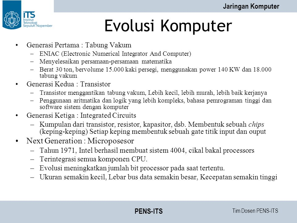 Tim Dosen PENS-ITS Jaringan Komputer PENS-ITS Internetworking (example) Different network technologies can be connected to create an internetwork