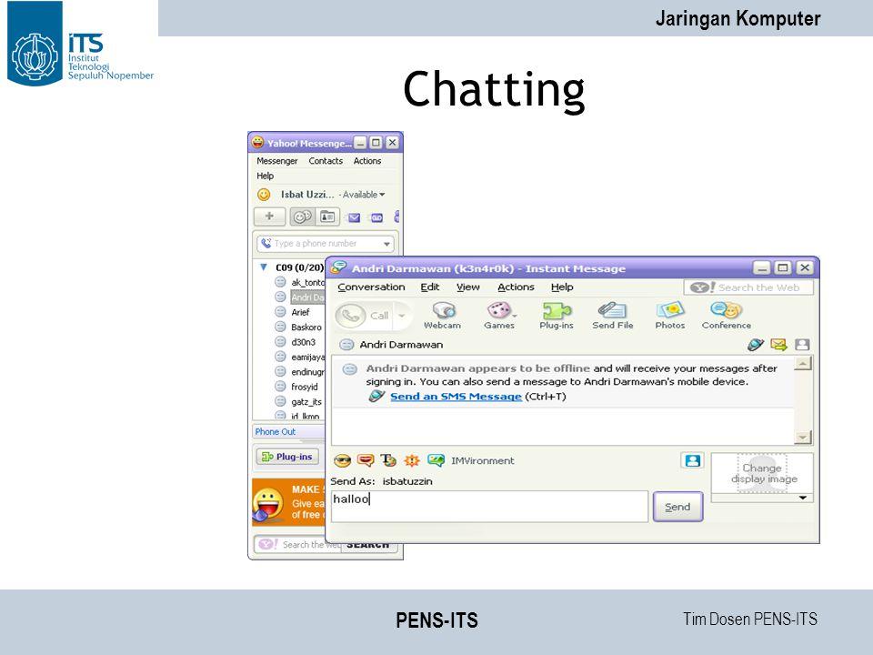 Tim Dosen PENS-ITS Jaringan Komputer PENS-ITS Chatting