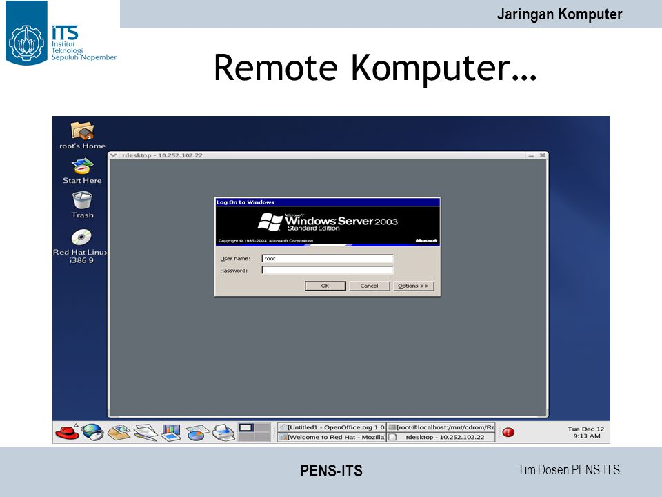 Tim Dosen PENS-ITS Jaringan Komputer PENS-ITS Remote Komputer…
