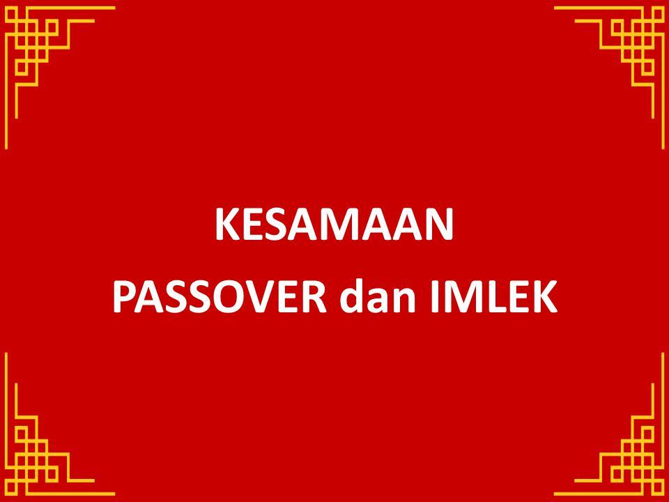 KESAMAAN PASSOVER dan IMLEK