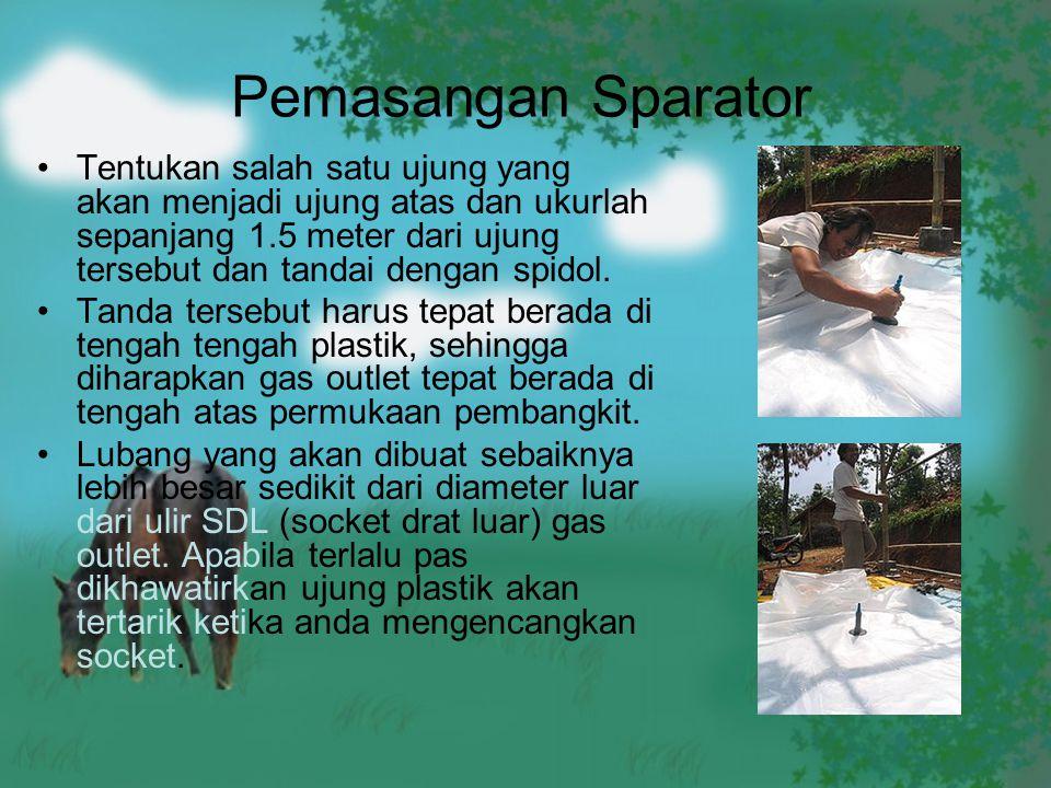 Pemasangan Sparator Tentukan salah satu ujung yang akan menjadi ujung atas dan ukurlah sepanjang 1.5 meter dari ujung tersebut dan tandai dengan spido