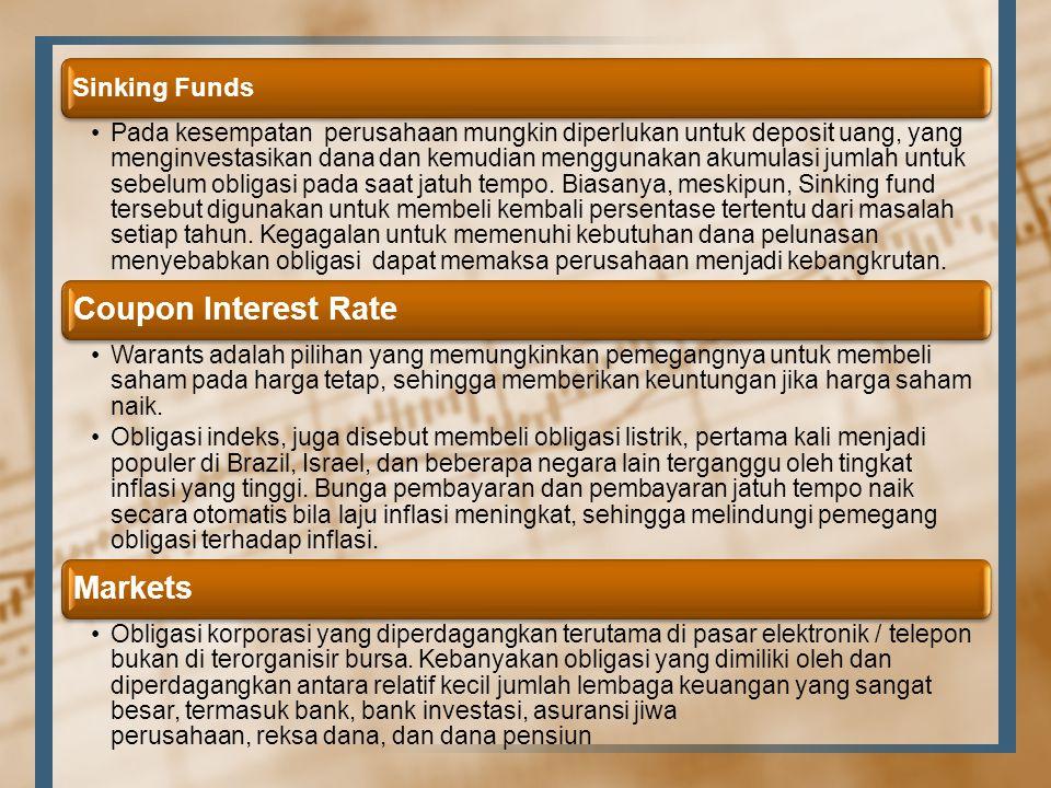 Sinking Funds Pada kesempatan perusahaan mungkin diperlukan untuk deposit uang, yang menginvestasikan dana dan kemudian menggunakan akumulasi jumlah u
