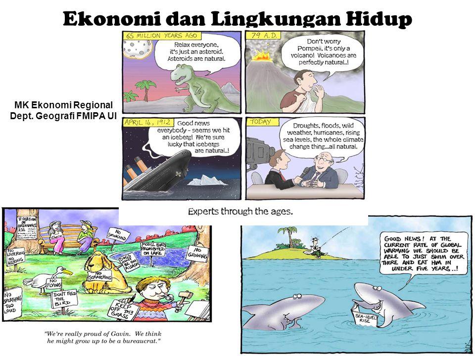 Ekonomi dan Lingkungan Hidup MK Ekonomi Regional Dept. Geografi FMIPA UI