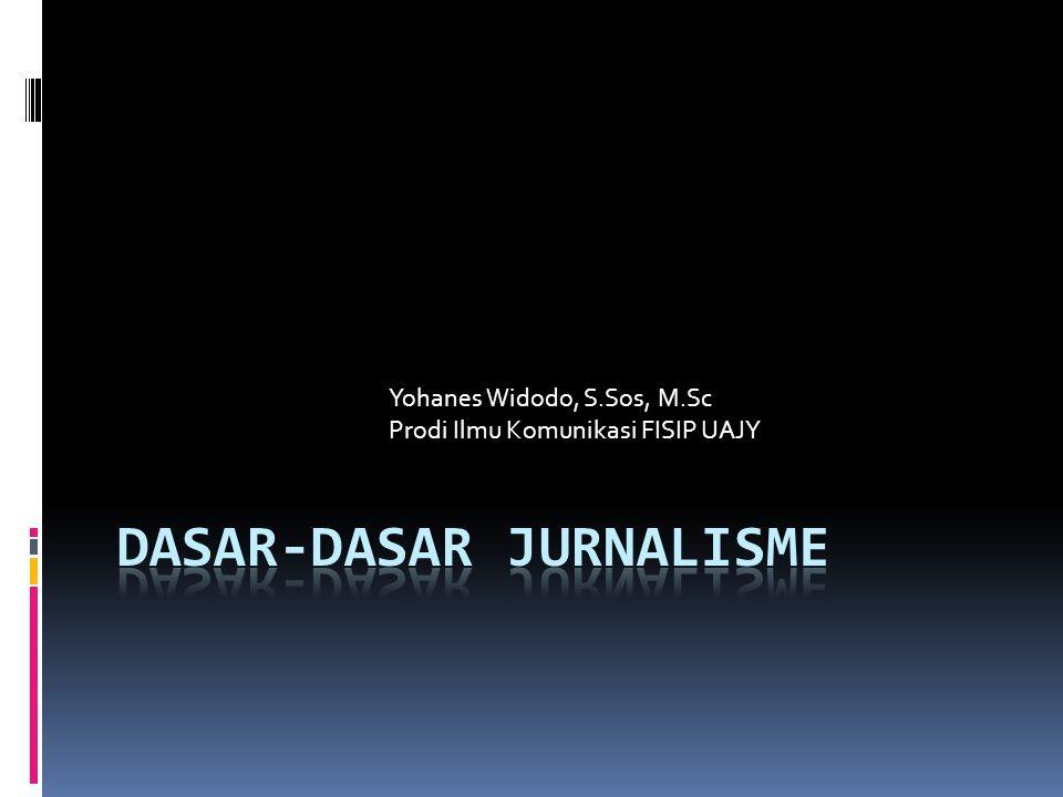 Yohanes Widodo, S.Sos, M.Sc Prodi Ilmu Komunikasi FISIP UAJY