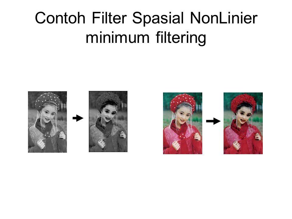Contoh Filter Spasial NonLinier minimum filtering