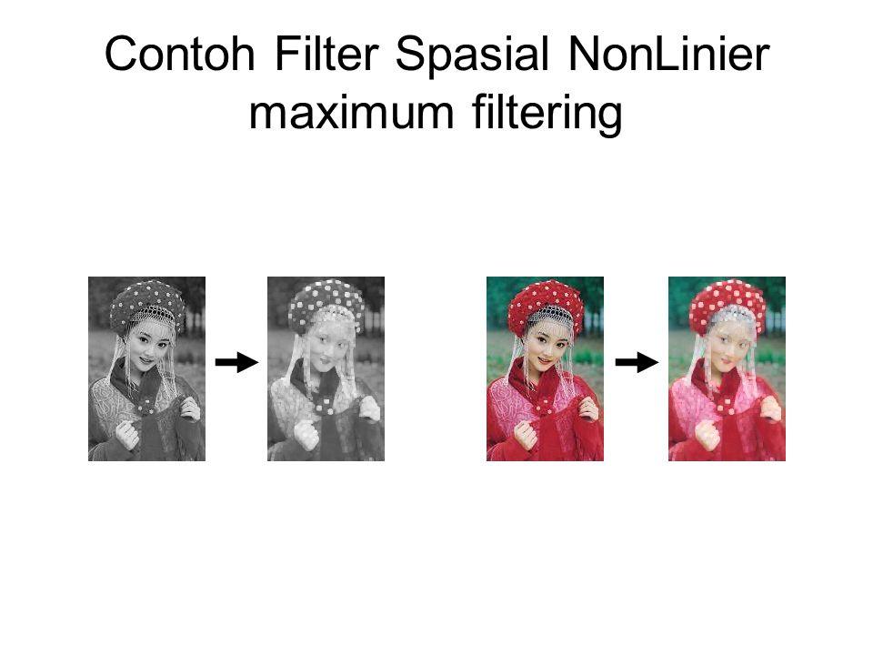 Filter High Pass (Filter Spasial Linier) Menahan nilai intensitas yang tinggi dan mengurangi nilai dengan intensitas yang rendah sehingga menghasilkan efek sharpenning Kernel di rancang untuk menambah kecerahan suatu piksel berdasarkan dari nilai-nilai tetangganya.