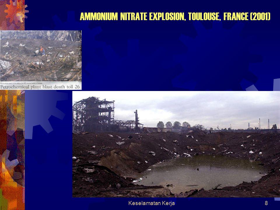 Keselamatan Kerja8 AMMONIUM NITRATE EXPLOSION, TOULOUSE, FRANCE (2001)