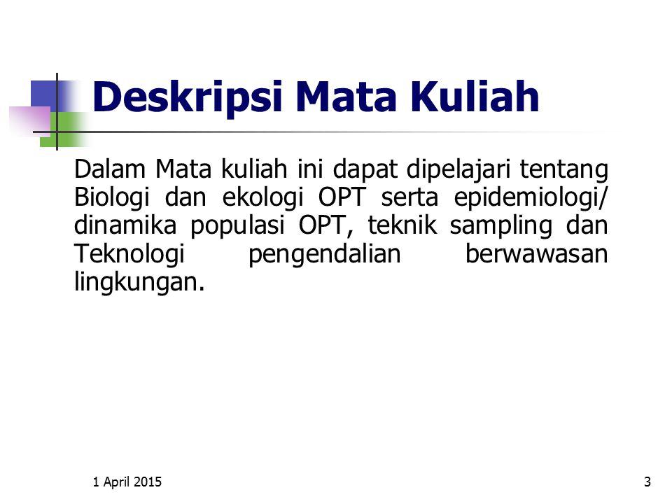 1 April 20154 KOMPETENSI LULUSAN Kompetensi Utama 1.