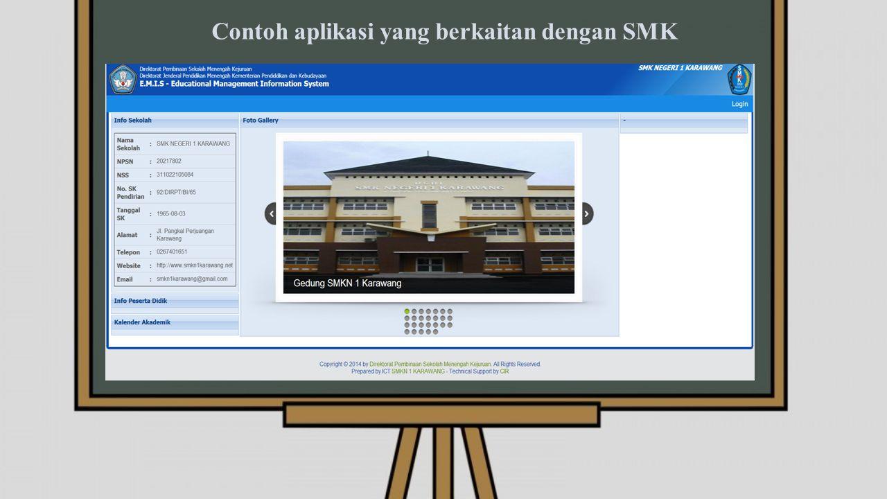 Contoh aplikasi yang berkaitan dengan SMK