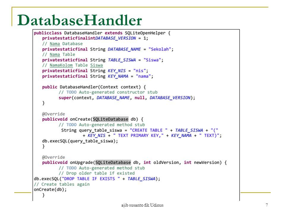 DatabaseHandler ajib susanto fik Udinus 7