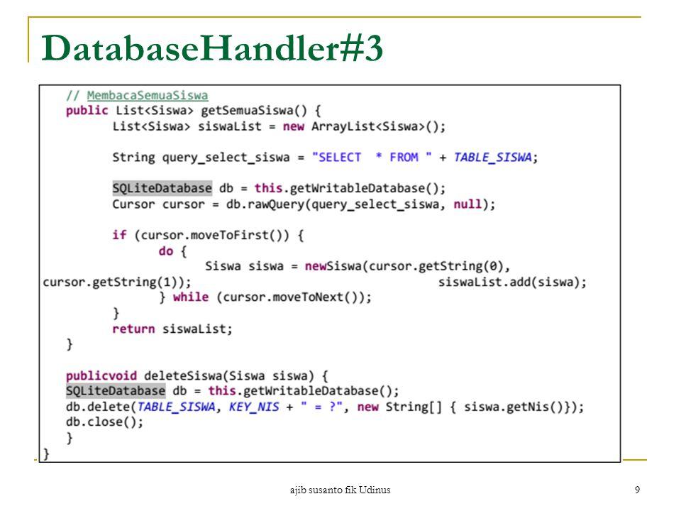 ajib susanto fik Udinus 9 DatabaseHandler#3