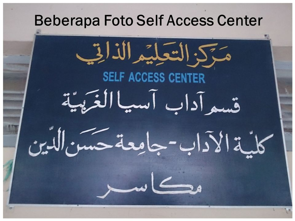Beberapa Foto Self Access Center