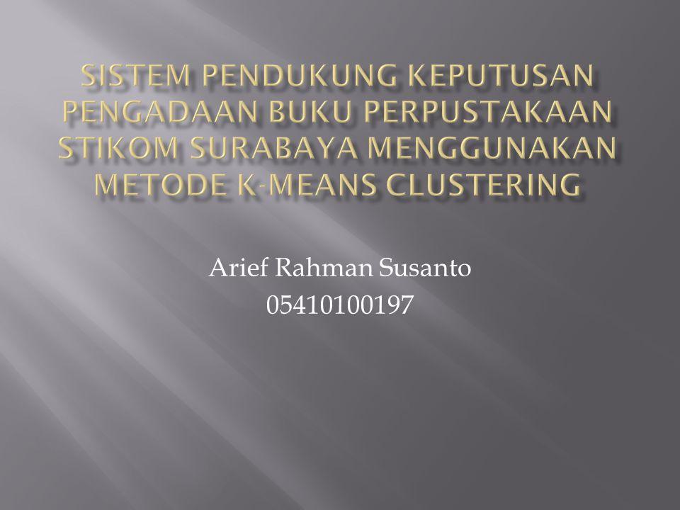 Arief Rahman Susanto 05410100197