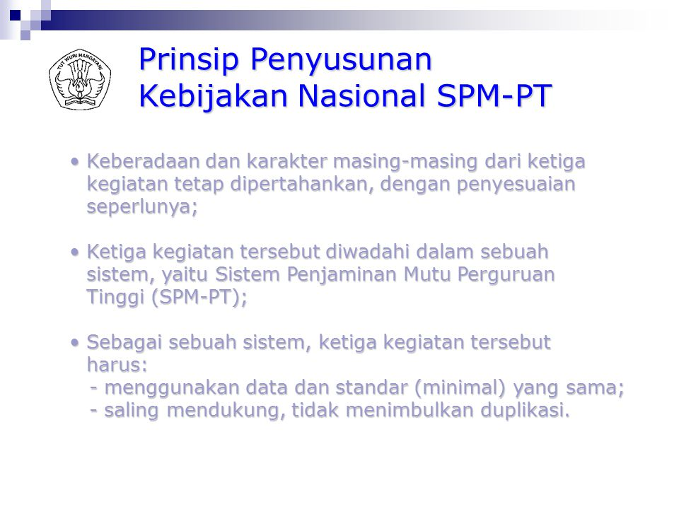 8 Jenis SNP (Standar Minimal) Standar Lain (Melampaui SNP) Wajib Internallydriven Psl 2 ayat (1) PP No 19/2005 1. Standar Isi 2. Sandar Proses 3. Stan