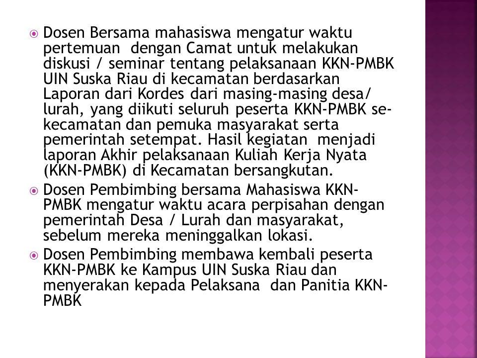  Dosen Bersama mahasiswa mengatur waktu pertemuan dengan Camat untuk melakukan diskusi / seminar tentang pelaksanaan KKN-PMBK UIN Suska Riau di kecam