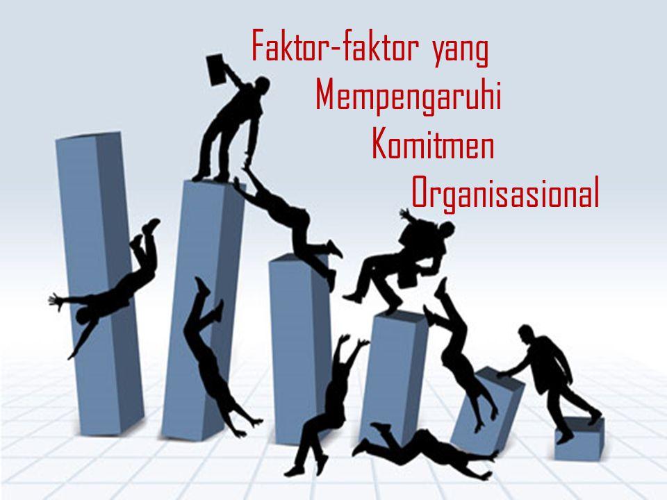 David (dalam Minner, 1997) mengemukakan empat faktor yang mempengaruhi komitmen karyawan pada organisasi, yaitu : 1.Faktor personal, misalnya usia, jenis kelamin, tingkat pendidikan, pengalaman kerja, kepribadian, dll.