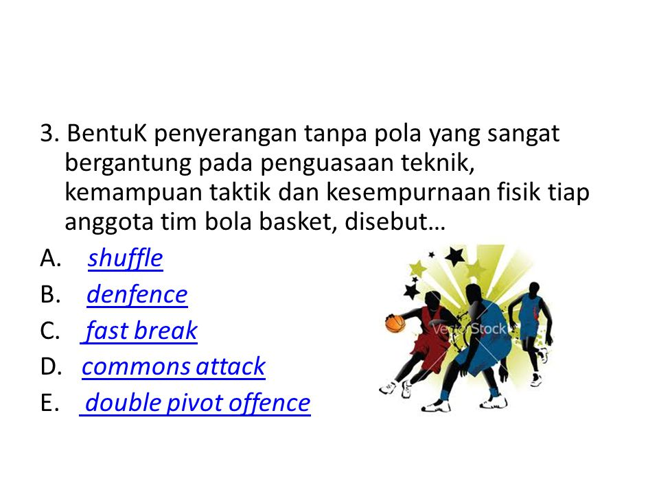 14.Teknik menembak dengan melompat di dalam permainan bola basket … A.