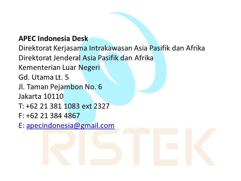 APEC Indonesia Desk Direktorat Kerjasama Intrakawasan Asia Pasifik dan Afrika Direktorat Jenderal Asia Pasifik dan Afrika Kementerian Luar Negeri Gd.