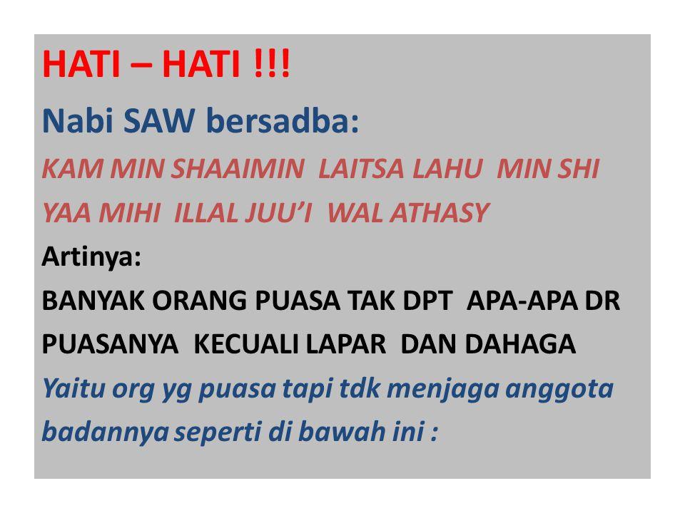 HATI – HATI !!.