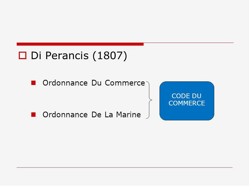  Di Perancis (1807) Ordonnance Du Commerce Ordonnance De La Marine CODE DU COMMERCE