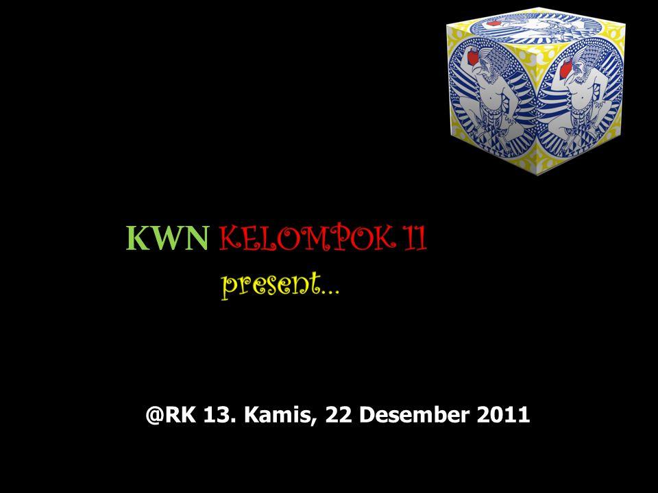 @RK 13. Kamis, 22 Desember 2011