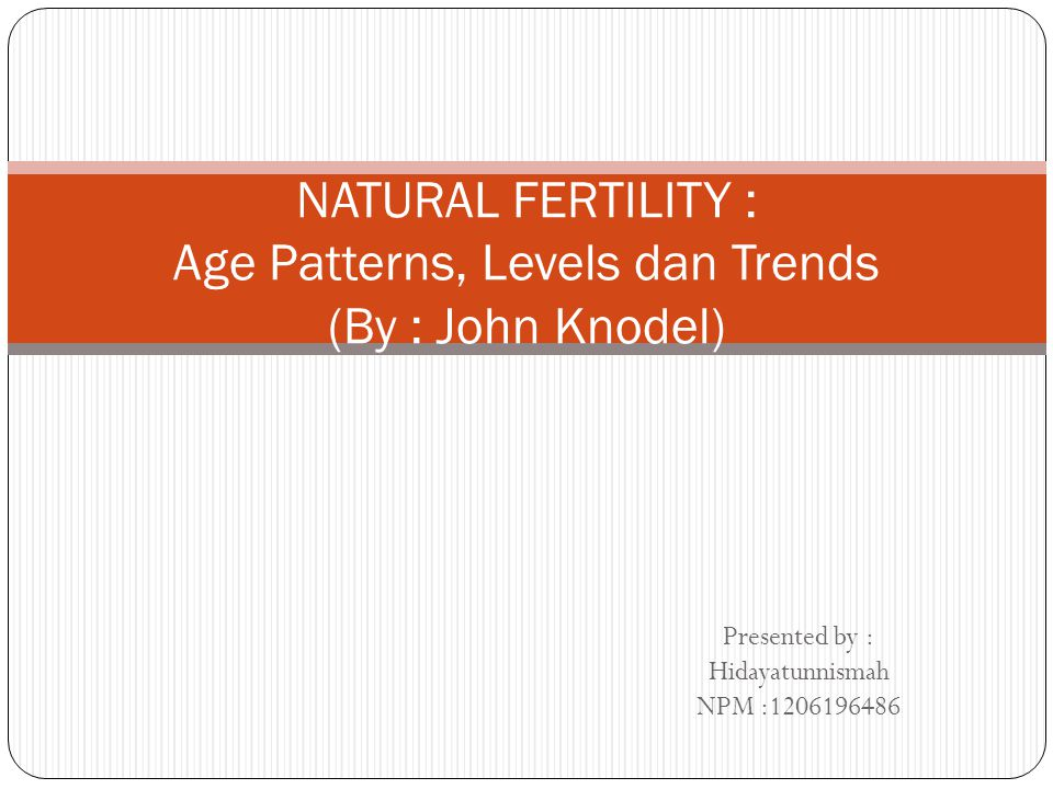 Definisi : Fertility of a human population that makes no deliberate effort to limit births .