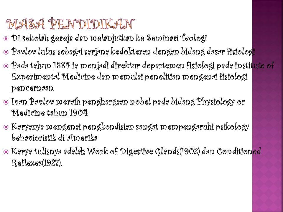  Di sekolah gereja dan melanjutkan ke Seminari Teologi  Pavlov lulus sebagai sarjana kedokteran dengan bidang dasar fisiologi  Pada tahun 1884 ia menjadi direktur departemen fisiologi pada institute of Experimental Medicine dan memulai penelitian mengenai fisiologi pencernaan.