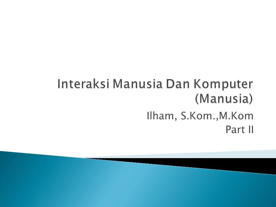 Ilham, S.Kom.,M.Kom Part II