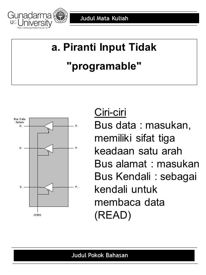 Judul Mata Kuliah Judul Pokok Bahasan PERANCANGAN SISTEM BUS KENDALI (READ/WRITE) Sistem sederhana (sistem minimum) Bus kendali baca dan tulis (read/write), untuk sistem yang sederhana dapat dihubungkan langsung, dari CPU ke pengingat atau ke piranti I/O.