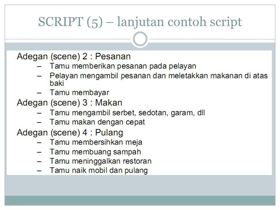 SCRIPT (6)- lanjutan contoh script