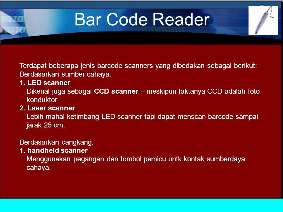 TouchScreen Jenis dari display screen yang memiliki panel melapisi layar transparan dan sensitif sentuh.