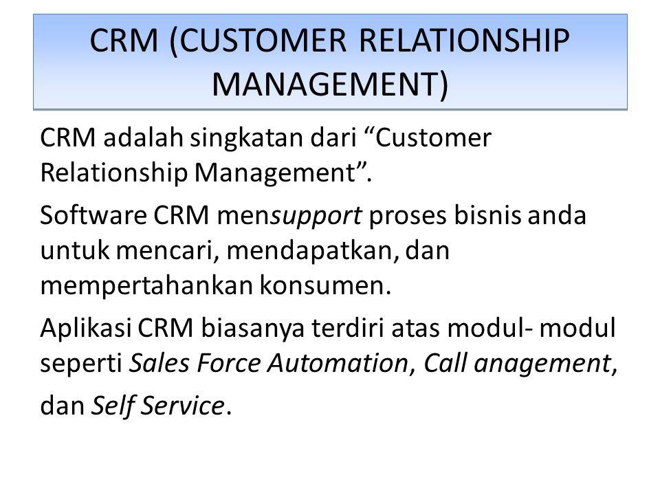 "CRM (CUSTOMER RELATIONSHIP MANAGEMENT) CRM adalah singkatan dari ""Customer Relationship Management"". Software CRM mensupport proses bisnis anda untuk"