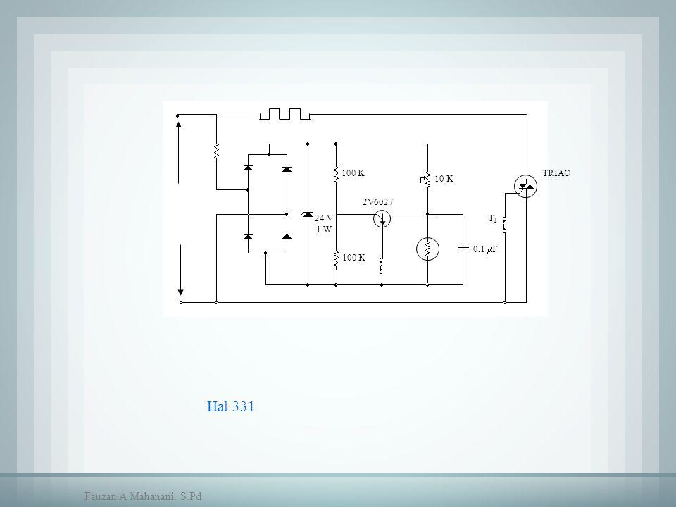 Hal 331 10 K 0,1  F TRIAC T1T1 100 K 24 V 1 W 2V6027 Fauzan A Mahanani, S.Pd