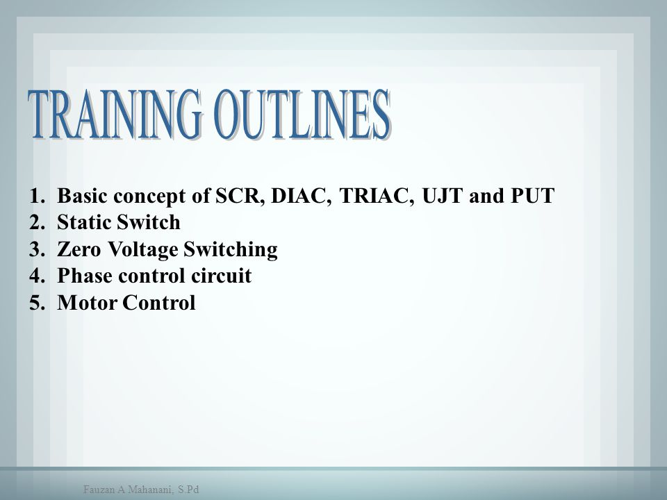 Pengendalian Dengan Zero Voltage Switching System RARA RBRB RSRS CSCS 120 VAC 60 Hz (240 VAC) + RESISTANCE LOAD 8 8 11 10 9 13 2 5 100 mF 15V 10K, 2W Fauzan A Mahanani, S.Pd