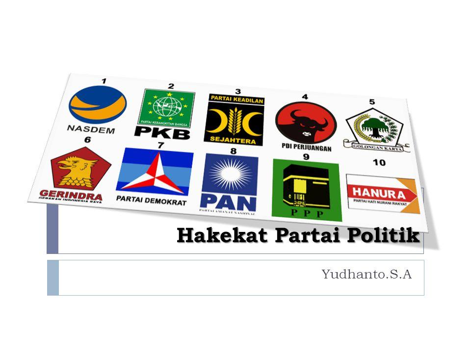 Hakekat Partai Politik Yudhanto.S.A