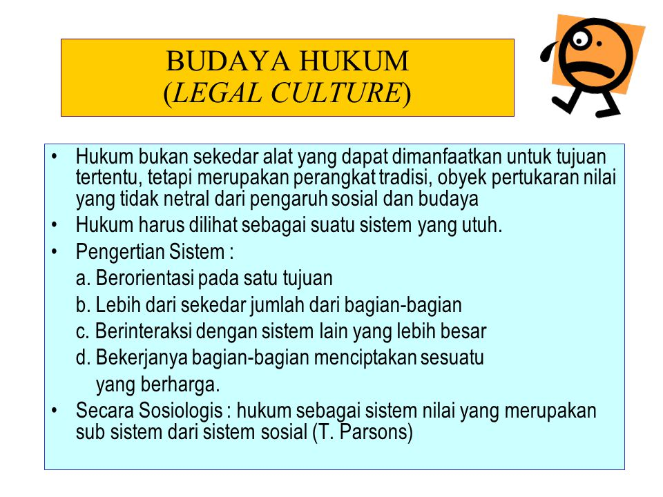 A legal system in actual operation is a complex organism in which structure, substance and culture interact.
