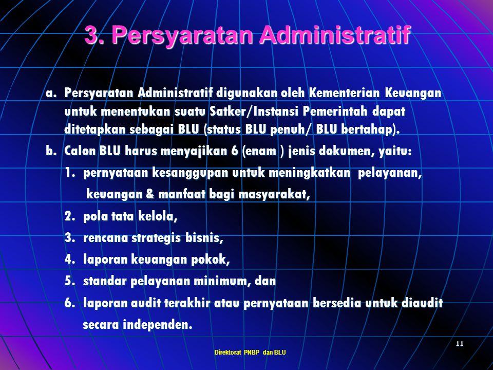 Direktorat PNBP dan BLU 10 a. Kinerja pelayanan di bidang tugas pokok dan fungsinya (tupoksinya) layak dikelola dan ditingkatkan pencapaiannya melalui