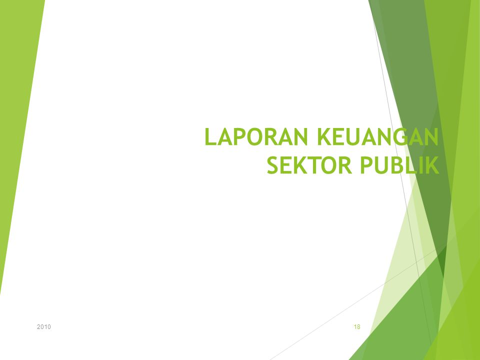 LAPORAN KEUANGAN SEKTOR PUBLIK 2010 18