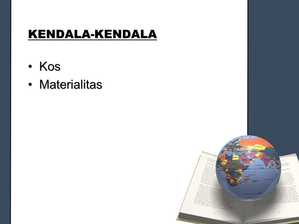 KENDALA-KENDALA KosKos MaterialitasMaterialitas