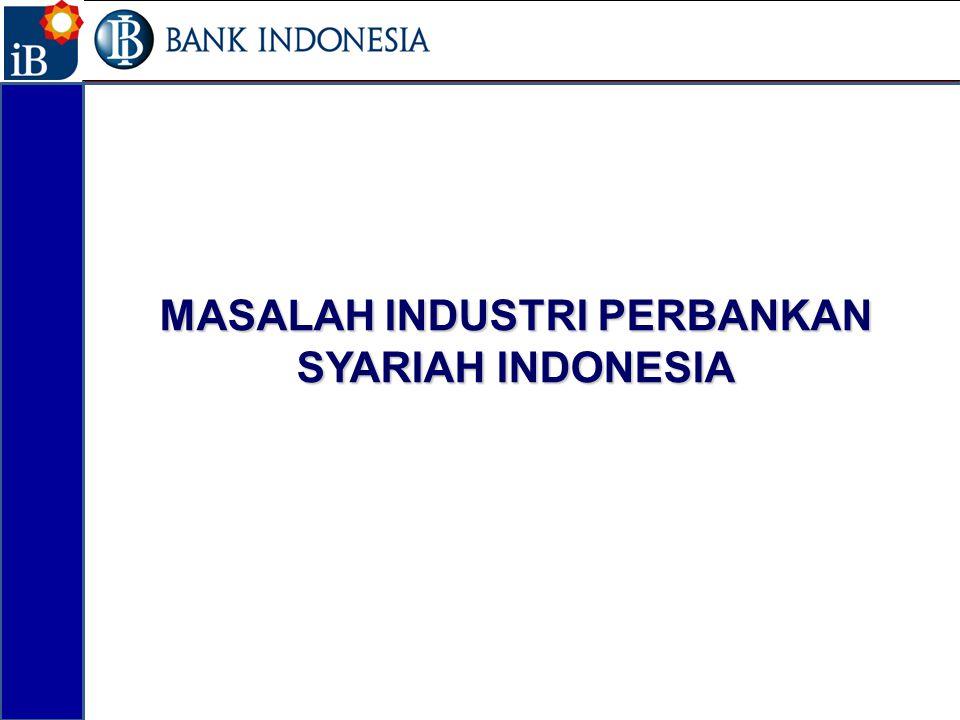 MASALAH INDUSTRI PERBANKAN SYARIAH INDONESIA 27