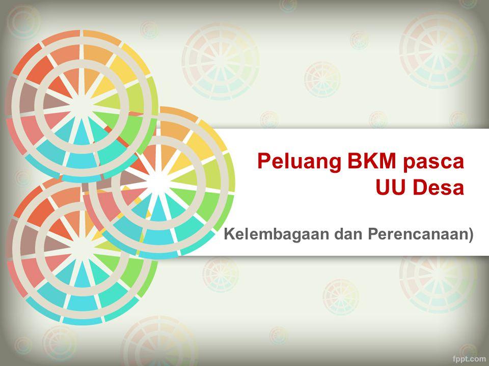 Peluang peran PNPM Perkotaan dalam UU Desa 11.073 lokasi, terdiri dari 5.284 desa dan 5.824 kelurahan.